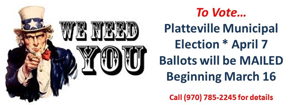 Platteville Municipal Election April 7.  Ballots will be mailed to all registered voters!